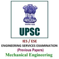 UPSC IES/ESE Previous Year Papers (ME)