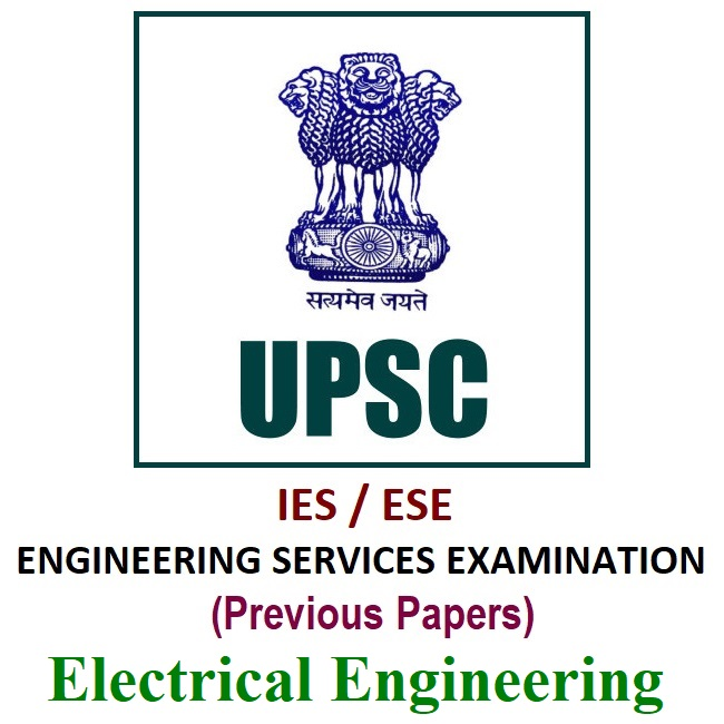 upsc ese previous year papers for electrical engineering