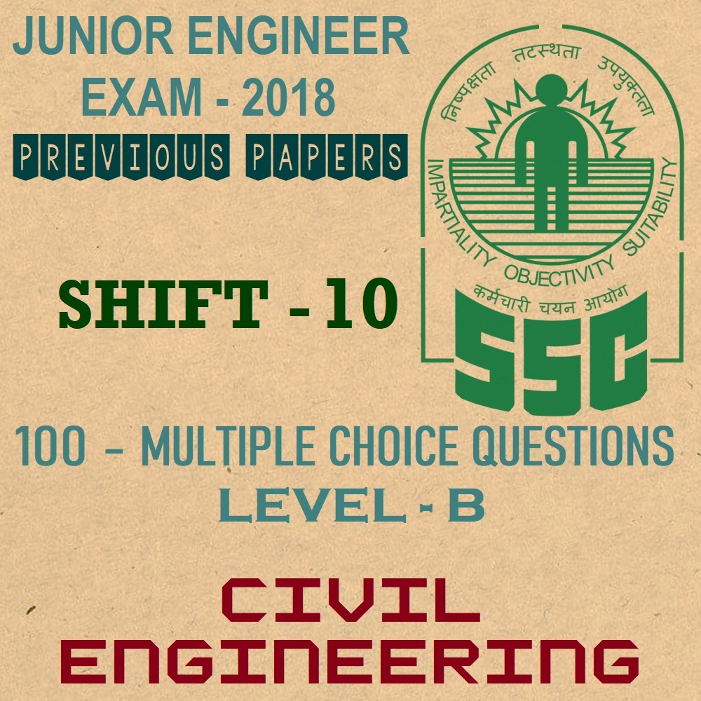 ssc je previous year question papers 2018 shift 10 civil engineering