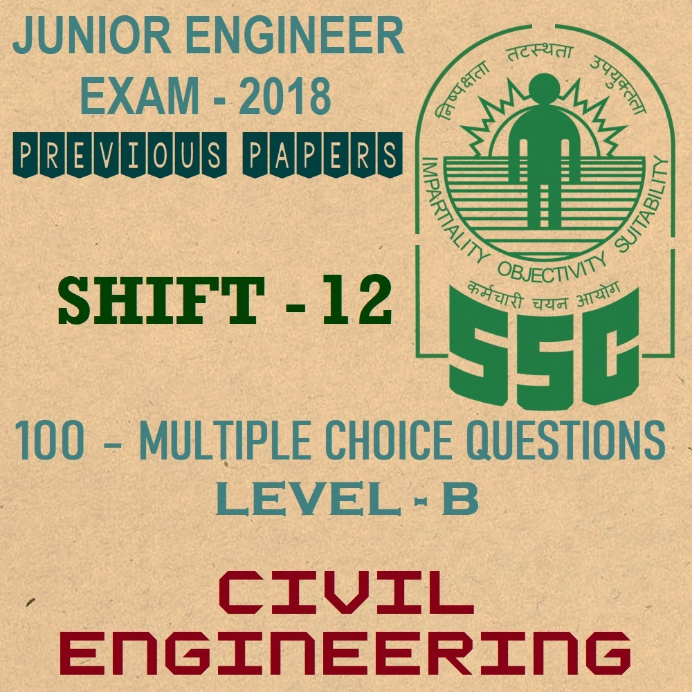 ssc je previous year question papers 2018 shift 12 civil engineering