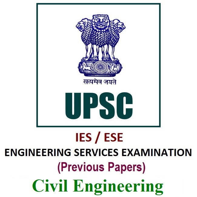 upsc ese previous year papers for civil engineering