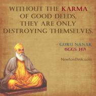 Without the Karma of Good Deeds – Guru Nanak Says