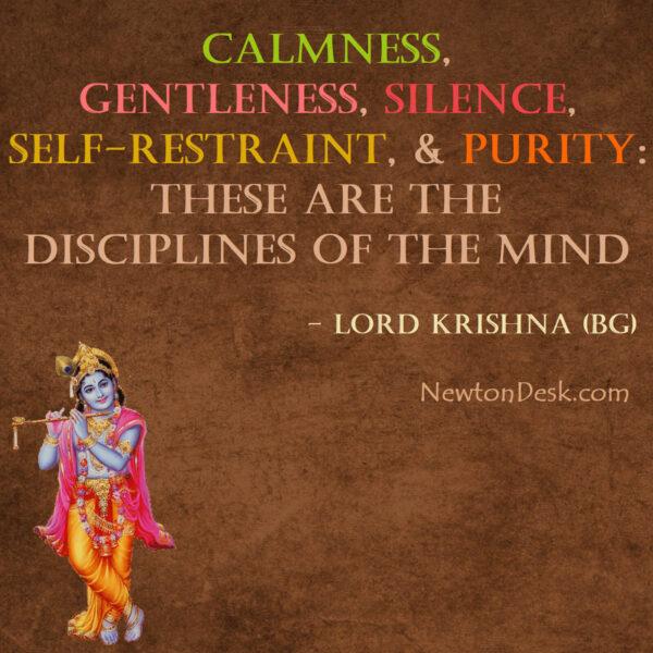 Calmness, Gentleness, Silence, Self-restraint, & Purity