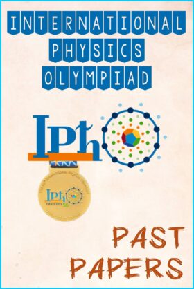 International Physics Olympiad (IPhO) Past Papers Questions