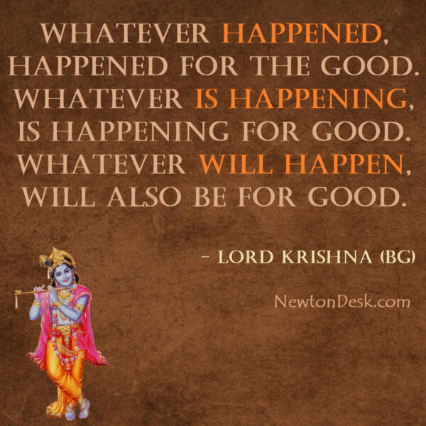 Whatever Happened, Happened For The Good