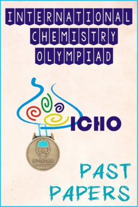 International Chemistry Olympiad (IChO) Past Papers Questions