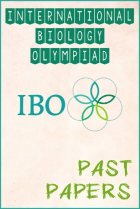 International Biology Olympiad (IBO) Past Papers Questions