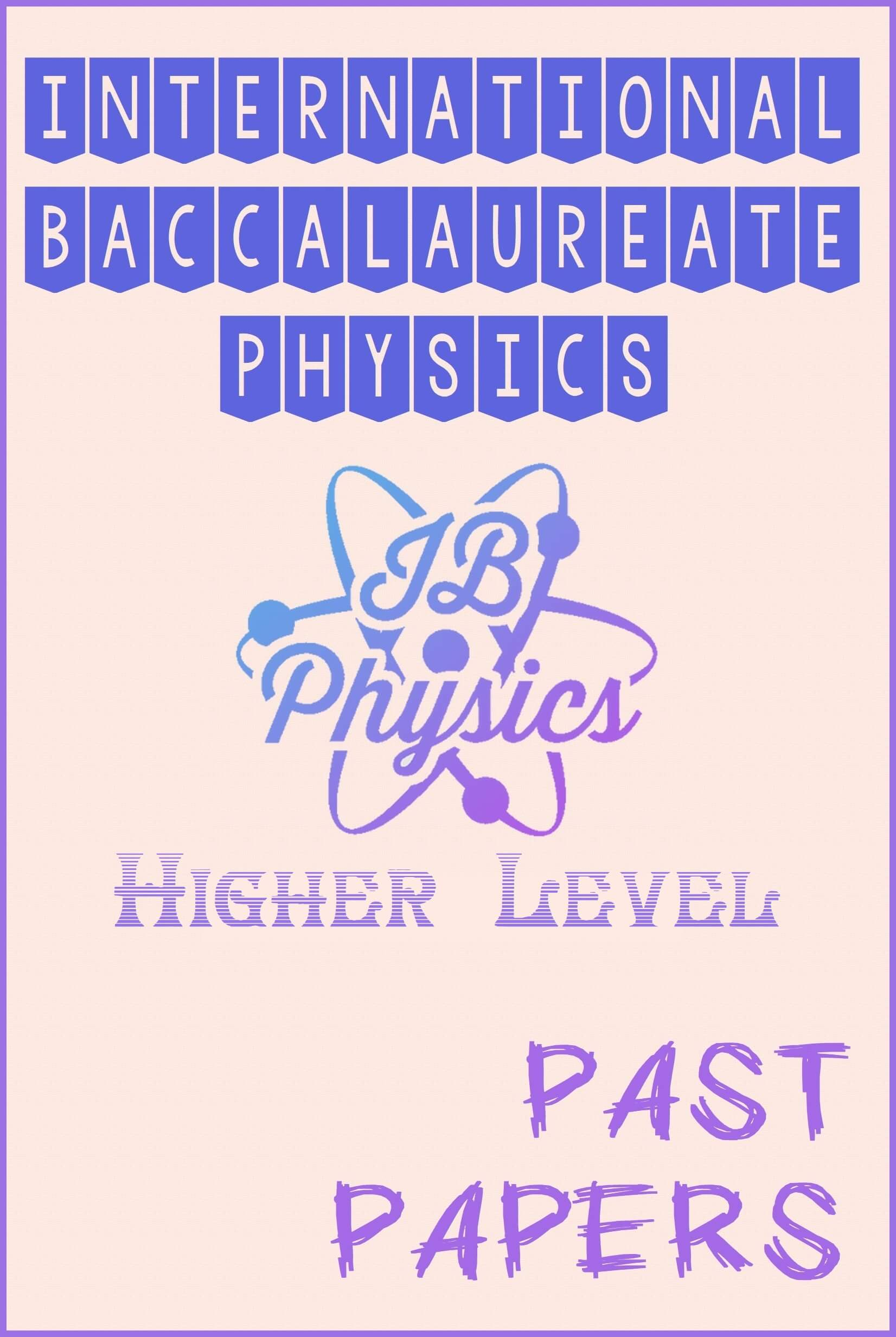 ib physics past papers higher level