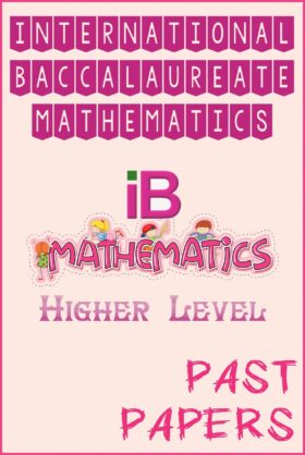 International Baccalaureate IB Math (HL) Past Papers
