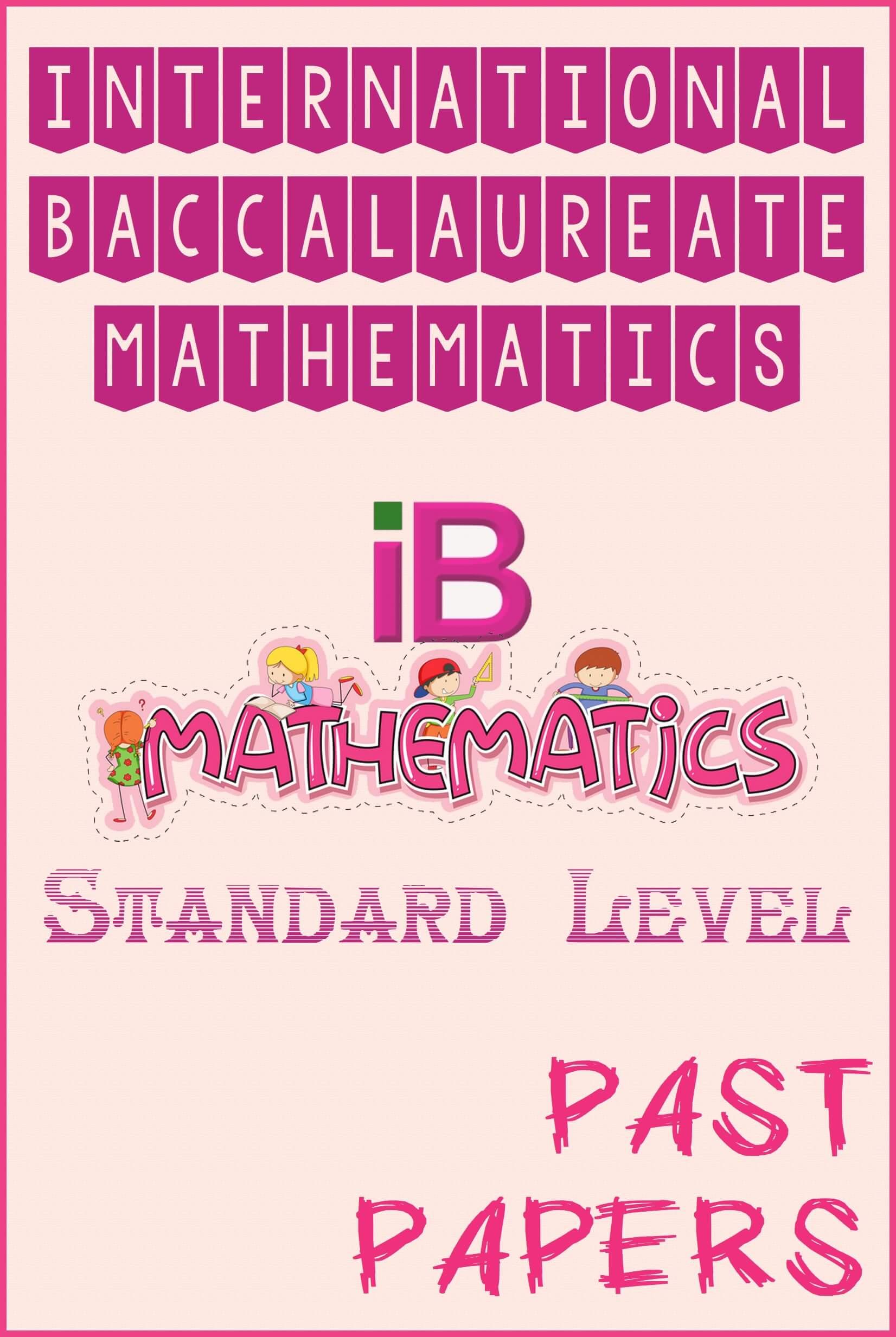 ib mathematics past papers standard level