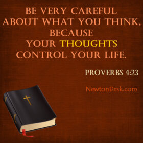 Be Careful How You Think Proverbs 4 23